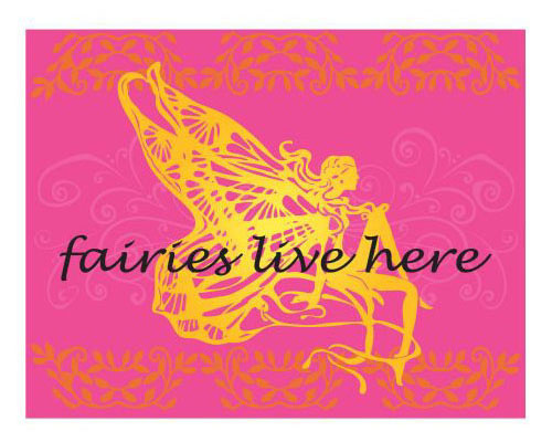 Inspirational Fridge Magnet - FAIRIES LIVE HERE